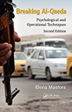 Breaking Al-Qaeda: Psychological and Operational Techniques, Second Edition