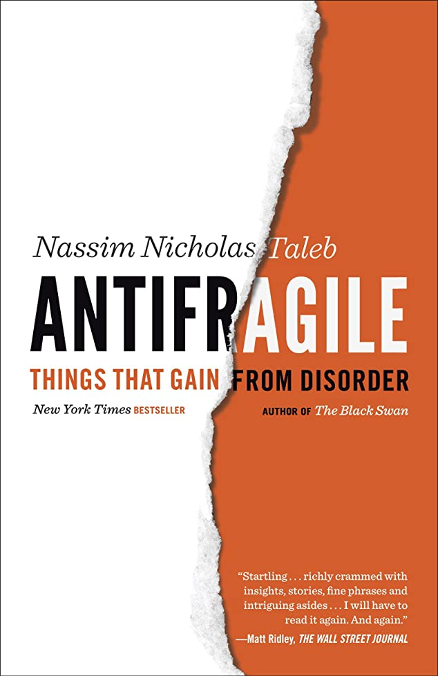手伝う土リーダーシップAntifragile: Things That Gain from Disorder (Incerto Book 3) (English Edition)