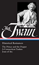 Mark Twain : Historical Romances : Prince & the Pauper / Connecticut Yankee in King Arthur's Court / Personal Recollection...