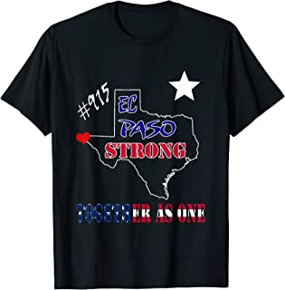 El Paso Strong Texas Together as one Flag America T-Shirt