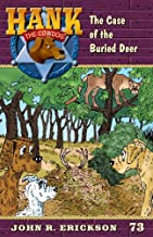 The Case of the Buried Deer (Hank the Cowdog)