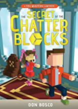 The Secret of The Chatter Blocks: A Toy Mystery Gamebook