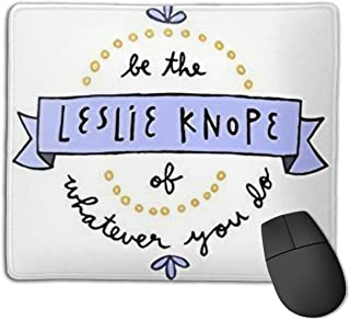 Gaming Mouse Pad Non-Slip Rubber Mouse Pad for Be The Leslie Knope of Whatever You Do
