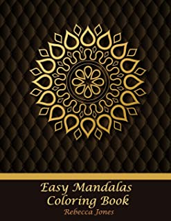 Easy Mandalas Coloring Book: Easy Mandalas adults coloring book for Beginners, Seniors and people with low vision.