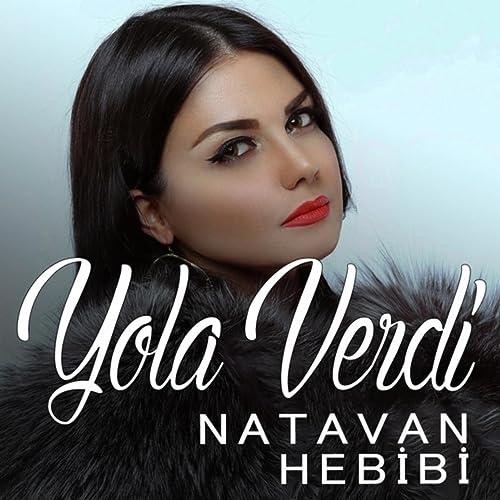Yola Verdi By Natavan Hebibi On Amazon Music Amazon Com