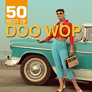 50 Best of Doo Wop