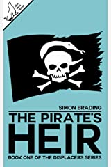 The Pirate's Heir (Displacers Book 1) Kindle Edition