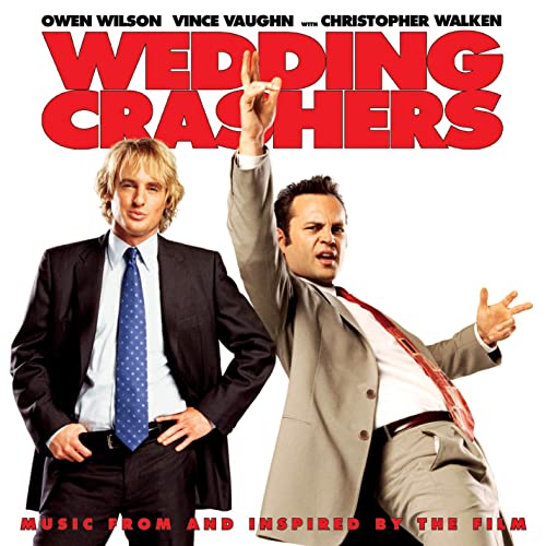 Wedding Crashers (Music from and Inspired by the Film) by Various ...