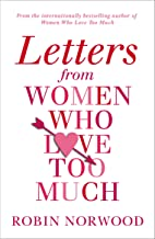 LETTERS FROM WOMEN WHO LOVE TOO M