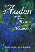 Auden: The Legend Weavers of the Forest Mountains
