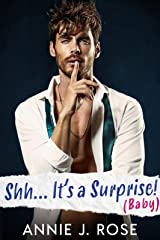 Shh... It's a Surprise! (Baby) (Small Town Romances) Kindle Edition