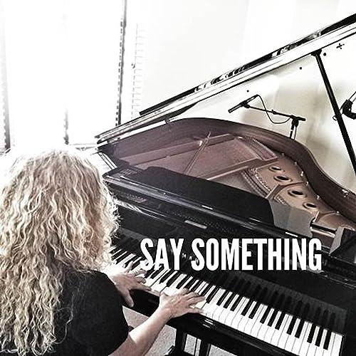 Amazon com: Say Something (Live Piano Acoustic Instrumental