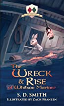 The Wreck and Rise of Whitson Mariner (Tales of Old Natalia: Book 2)