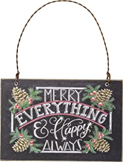Primitives by Kathy 4.50 Inches x 3 Inches Chalkboard Ornament With Ribbon for Hanging Merry Everything and Happy Always