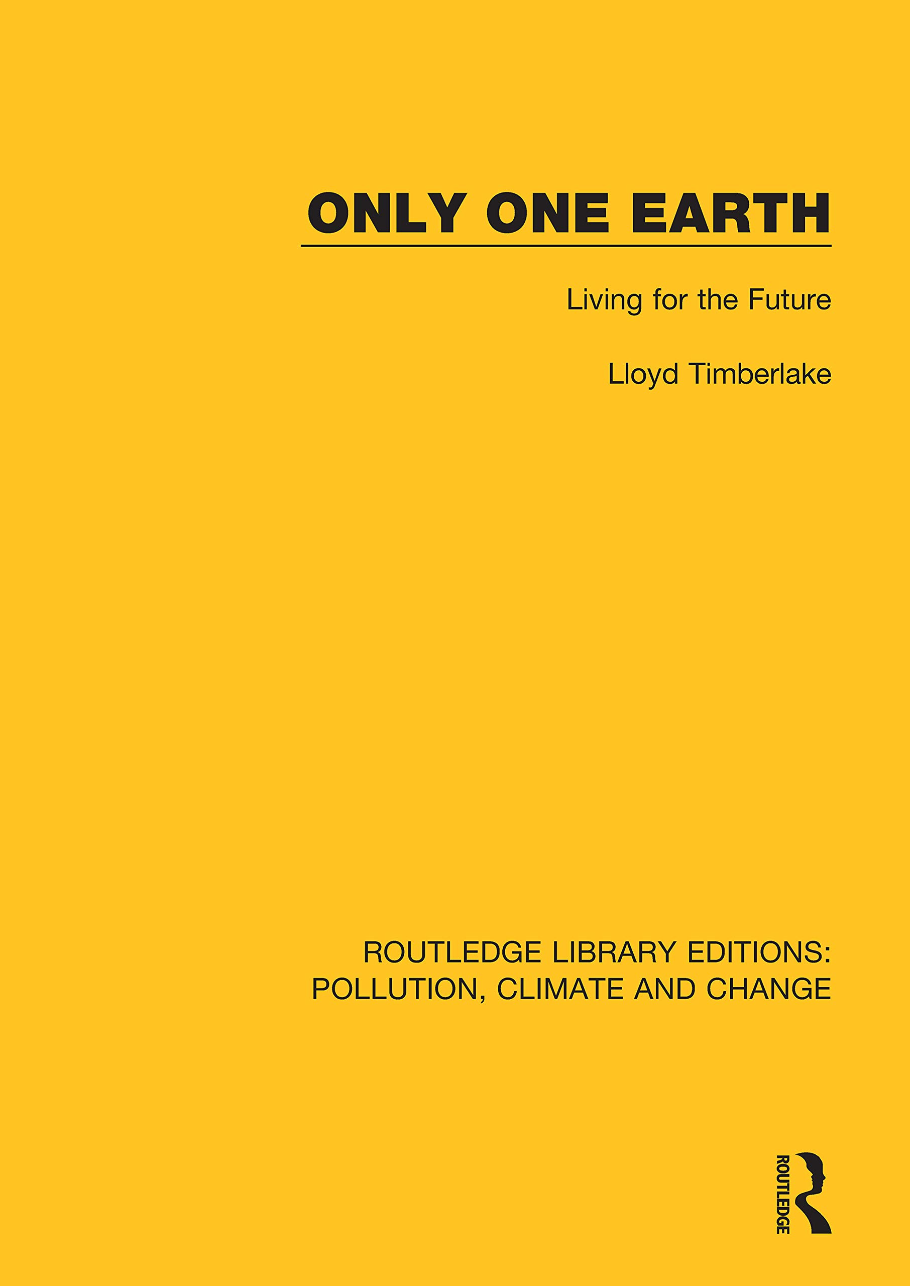 Only One Earth: Living for the Future