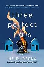 Three Perfect Liars: A Novel