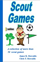 Scout Games: A collection of more than 50 scout games (Scout Fun Books)