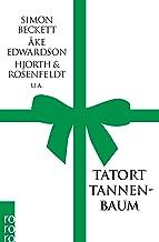 Tatort Tannenbaum: Kommissare feiern Weihnachten: 24366