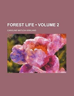 Forest Life (Volume 2)