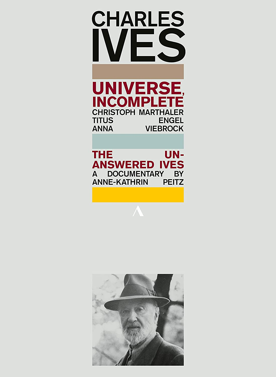 Charles Ives: Universe Max 56% OFF Incomplete The Ives - San Francisco Mall Unanswered