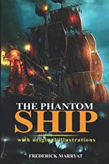 The phantom Ship : (Illustrated) With Original Illustrations