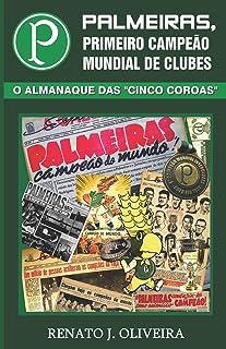 Palmeiras, Primeiro Campeão Mundial de Clubes