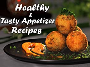 Clip: Healthy and Tasty Appetizer Recipes