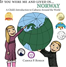If You Were Me and Lived in... Norway: A Child's Introduction to Cultures Around the World