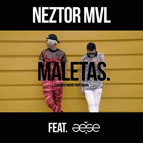 Maletas - Single by Neztor MVL Feat. MC Aese on Amazon Music ...