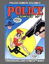 Police Comics: Volume 5: Gwandanaland Comics #2957 -- Starring Plastic Man, Manhunter, The Spirit and Phantom Lady!
