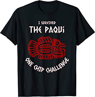 Paqui One Chip Challenge Contest Survival Funny T-Shirt