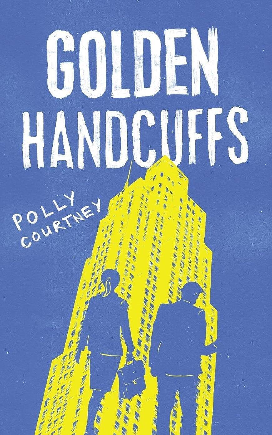 プレート責める腫瘍Golden Handcuffs: The Lowly Life of a High Flyer (English Edition)
