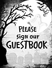 Please Sign Our Guestbook: Halloween Party Guest List Sign In. Ideal For Home, Office, Costume Party Memories