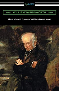 The Collected Poems of William Wordsworth: (with an Introduction by John Morley)