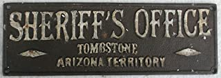 Collectible Badges Sheriff's Office Tombstone Arizona Cast Iron Plaque Sign