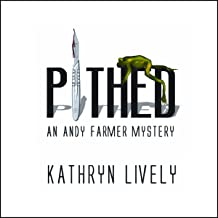Pithed: An Andy Farmer Mystery, Book 1