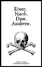 Einer. Nach. Dem. Anderen. (German Edition)