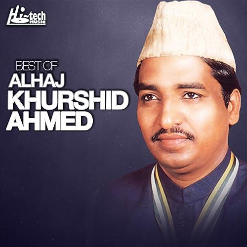 Mere Malang Baba By Alhaj Khurshid Ahmed On Amazon Music Amazon Com