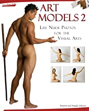 Art Models 2: Life Nude Photos for the Visual Arts (Art Models series) (English Edition)
