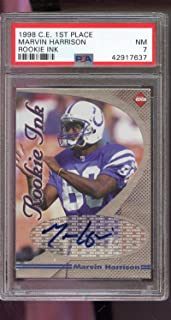 1998 Collector's Edge 1st Place Marvin Harrison ROOKIE Ink RC Signed AUTO Autograph Autographed NM PSA 7 Graded NFL Football Card Collectors