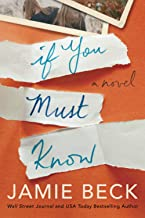 If You Must Know: A Novel: 1 (Potomac Point, 1)