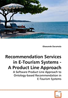 Recommendation Services in E-Tourism Systems - A Product Line Approach