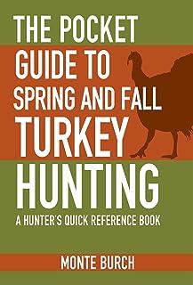 راهنمای جیبی شکار ترکیه بهار و پاییز: کتاب مرجع سریع یک شکارچی (راهنمای جیبی Skyhorse)