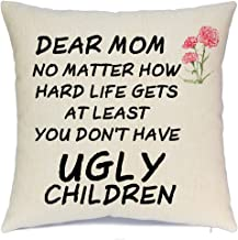AENEY Throw Pillow Cover Quotes Throw Pillow Covers with Funny Quote at Least You Don't Have Ugly Children Decorative Throw Pillows Home Decor Cotton Linen Pillow Covers for Couch 18 X 18