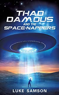 Thad Damous and the Space-Nappers