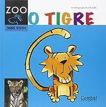 O tigre (Cabalo ZOO. Onde vivo?)