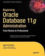 Best beginning oracle database 11g administration Reviews