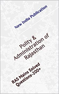 Polity & Administration of Rajasthan: RAS Mains Solved Questions-200+