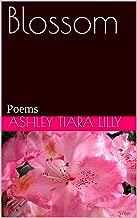 Blossom: Poems
