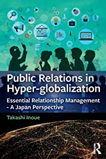 Public Relations in Hyper-globalization: Essential Relationship Management - A Japan Perspective
